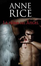 La hora del ángel (The Songs of the Seraphim #1)