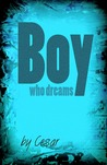 Boy Who Dreams (Destiny Awoken, #1)