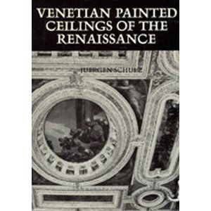Venetian Painted Ceilings of the Renaissance