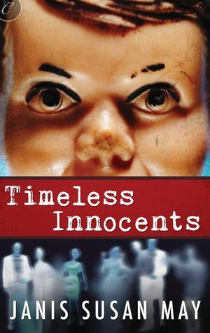 Timeless Innocents by Janis Susan May