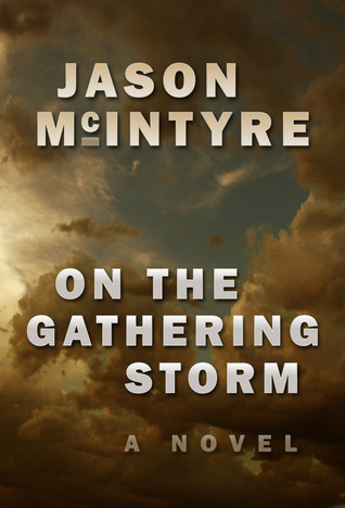 On The Gathering Storm by Jason McIntyre