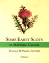 Some Early Scots in Maritime Canada, Vol. 1