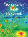 The Creative Insults Handbook - 101 Unique and Obscure Insults