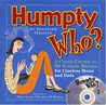 Humpty Who?: A Crash Course in 80 Nursery Rhymes for Clueless Moms and Dads (Book & CD)