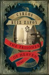 The Prisoner of Heaven by Carlos Ruiz Zafn