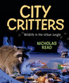 City Critters: Wildlife in the Urban Jungle