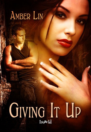 Giving It Up (The Lost Girls #1)