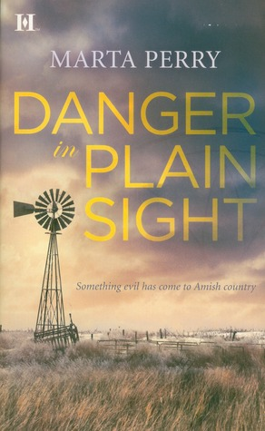 Danger in Plain Sight by Marta Perry