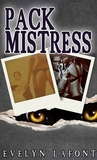 Pack Mistress #2 (Quick 'n' Dirty Paranormal Erotica)