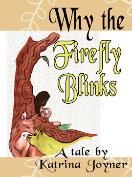 Why the Firefly Blinks by Katrina Joyner