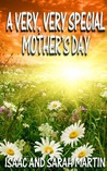 A Very,Very Special Mother's Day