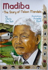 Madiba, the Story of Nelson Mandela by Chris du Toit
