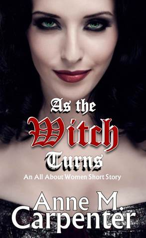 As the Witch Turns by Anne M. Carpenter