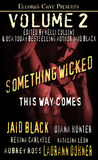 Something Wicked This Way Comes by Jaid Black