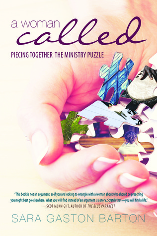 A Woman Called:Piecing Together the Ministry Puzzle