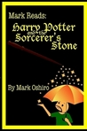 Mark Reads: Harry Potter and the Sorcerer's Stone (Mark Reads: HP #1)
