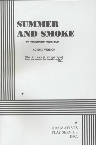 Summer and Smoke by Tennessee Williams