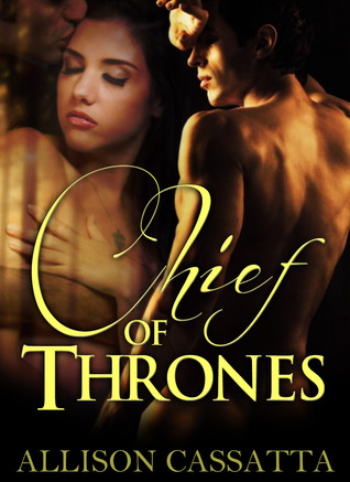 Chief of Thrones by Allison Cassatta