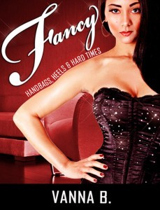 Fancy by Vanna B.