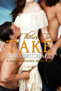 Theirs to Take by Rory Michaels