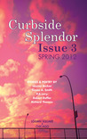 Curbside Splendor Semi-Annual Journal (Issue 3 - Spring 2012)