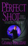 The Perfect Shot (A Hollywood Headlines Mystery #2)