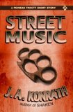 Street Music - A Phineas Troutt Short Mystery Story by J.A. Konrath