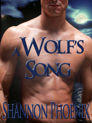 A Wolf's Song by Shannon Phoenix