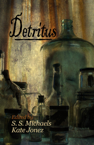 Detritus by Kate Jonez
