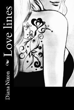 Free Download Love Lines (Love Lines #1) by Diana Nixon PDF