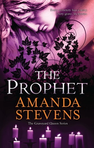 The Prophet (Graveyard Queen #3)
