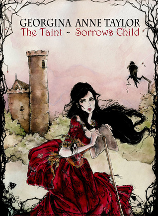 Sorrow's Child (The Taint, #1)