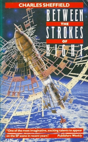 Between The Strokes Of Night - Charles Sheffield
