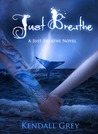 Just Breathe (Just Breathe, #3)