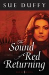 The Sound of Red Returning