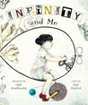 Infinity and Me by Kate Hosford