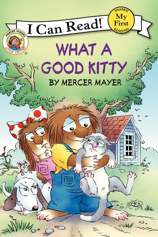 Download online for free What a Good Kitty (Little Critter Readers) by Mercer Mayer PDF