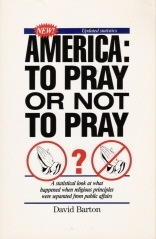 America, to Pray or Not to Pray?: A Statistical Look at What Hapened When Religious Principles Were Separated from Public Affairs