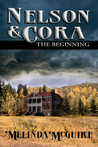 Nelson and Cora - The Beginning (#1)