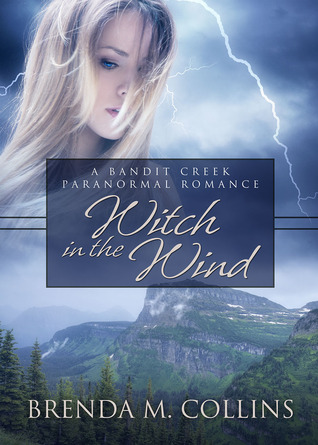 Witch in the Wind (Bandit Creek, #17)