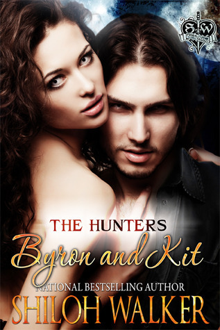 Byron and Kit by Shiloh Walker