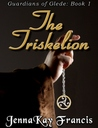 The Triskelion (The Guardians of Glede, #1)