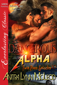 Dangerous Alpha by Anitra Lynn McLeod