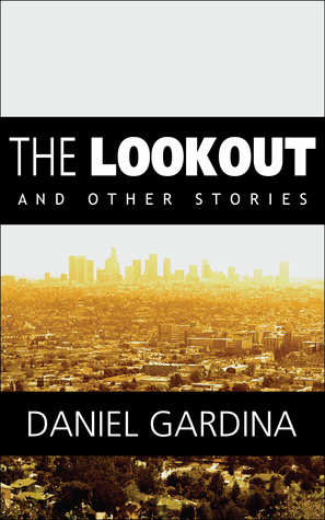The Lookout and Other Stories
