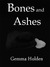 Bones and Ashes