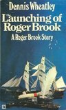 The Launching of Roger Brook (Roger Brook, #1)