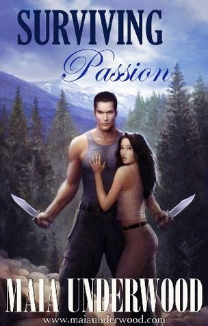 Surviving Passion by Maia Underwood