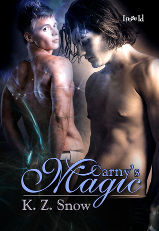 Carny's Magic by K.Z. Snow