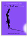 The Shadow's Glow: An Illustrated Short Story