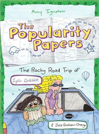 The Popularity Papers: Book Four: The Rocky Road Trip of Lydia Goldblatt &amp; Julie Graham-Chang